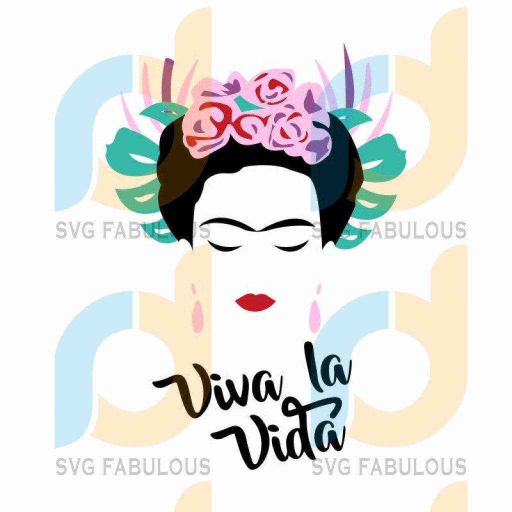 Frida Kahlo SVG, viva la vida Frida SVG, Frida cricut cameo cut files, download, vector file , Frida mexico mexican