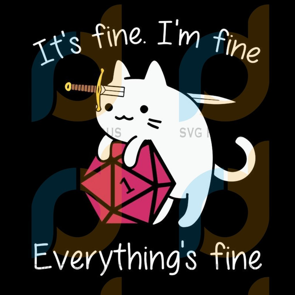 I'm Fire Everything Fine Cat Svg File