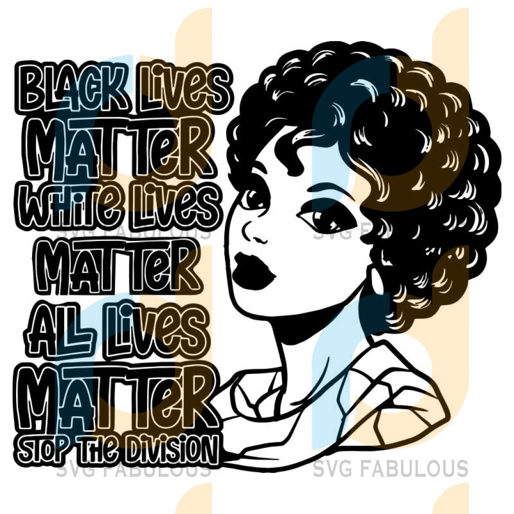 Black Lives Matter Humanity Social Protest Justice Racism Movement SVG PNG JPG Vector Cutting Files 5