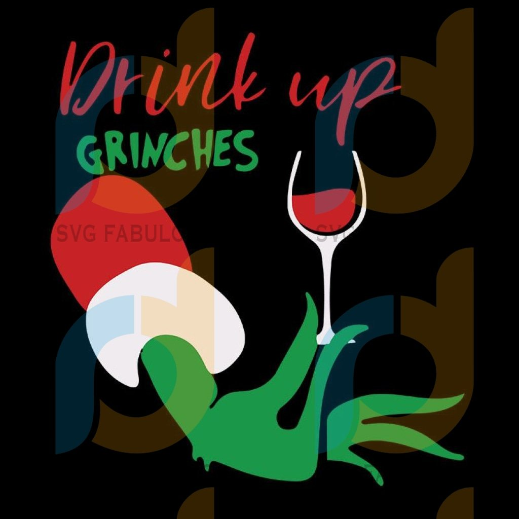 Drink up grinches svg, grinch christmas 2 svg, The Grinch Xmas Digital