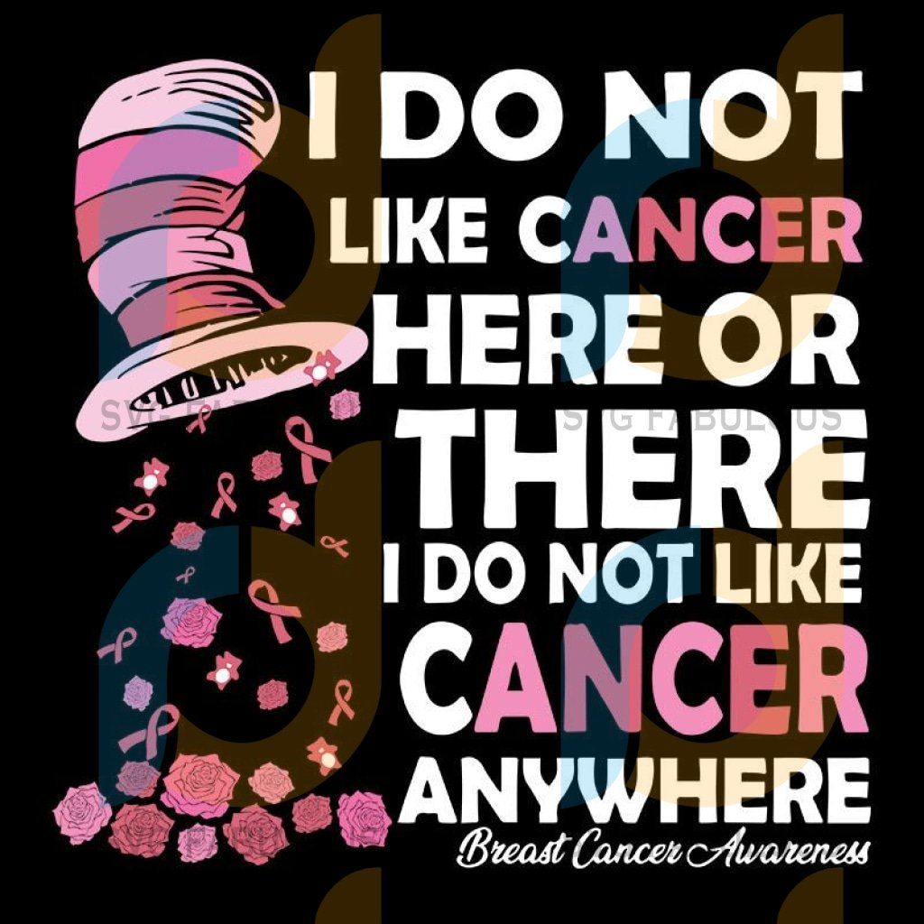 Breast Cancer I Do Not Like Cancer Here Or There Png, Breast Cancer Awareness Month