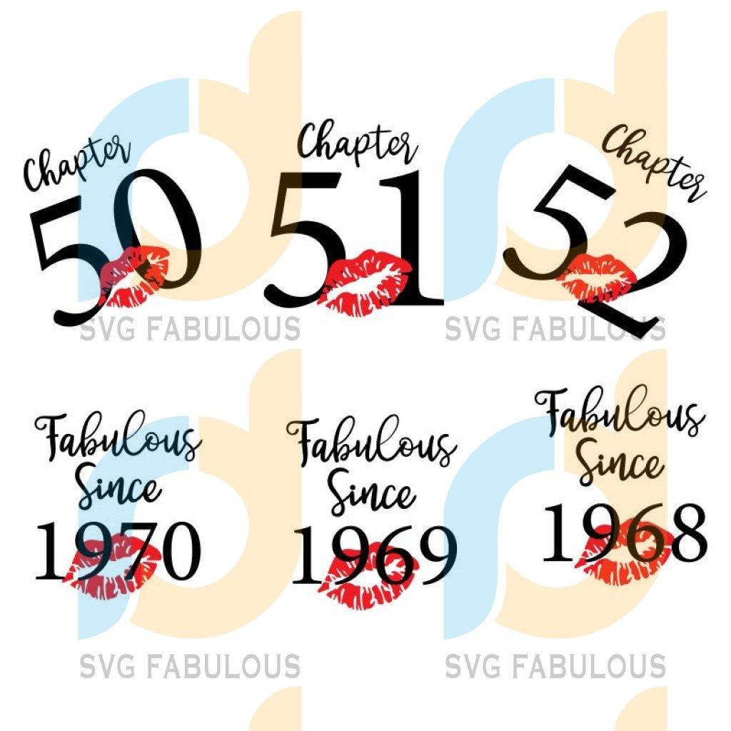 Fabulous Birthday 50th 51th 52th Svg Birthday, Birthday svg, Birthday png Files Cut
