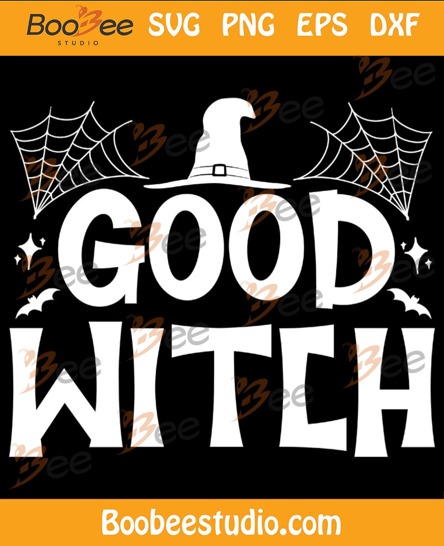 Good Witch Svg, Halloween Svg, Halloween Witch Svg, Halloween Hat Svg